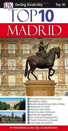 Top 10 Madrid: Die besten Museen & Sammlungen-Königliches Madrid-Beeindruckende Klöster, Parks & Plätze-Attraktionen für Kinder-Die besten Tabernas. & La Zarzuela-Praxis-Tipps von Experten