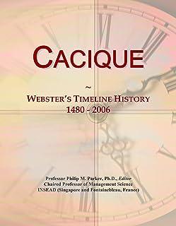 Cacique: Webster's Timeline History, 1480 - 2006