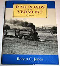 Railroads of Vermont: A Pictorial