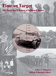 Time on Target: The World War II Memoir of William R. Buster (Kentucky Historical Society)