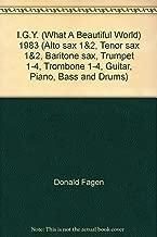 I.G.Y. (What A Beautiful World) 1983 (Alto sax 1&2, Tenor sax 1&2, Baritone sax, Trumpet 1-4, Trombone 1-4, Guitar, Piano, Bass and Drums)