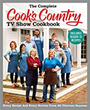 The Complete Cook's Country TV Show Cookbook Includes Season 13 Recipes: Every Recipe and Every Review from All Thirteen Seasons (COMPLETE CCY TV SHOW COOKBOOK) Book PDF