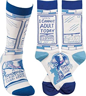 Humorous Quote Socks Unisex One Size Primitives by Kathy (I Cannot Adult Today Closed Tomorrow Doesn't Look Good Either)