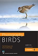 Photography Birds: Field Techniques and the Art of the Image