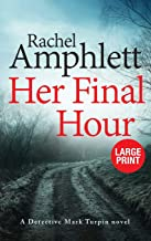 Her Final Hour: A Detective Mark Turpin murder mystery (2)