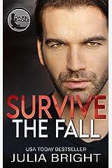 Survive The Fall: Paramilitary Romance (Dark Eagle Book 1) Kindle Edition