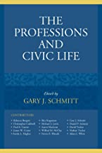 The Professions and Civic Life (English Edition)