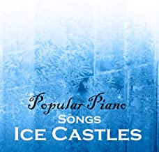 Soft Piano Songs - Popular Piano Songs - Ice Castles