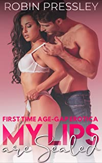 My Lips Are Sealed: First Time Age-Gap Erotica
