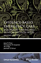 Evidence-Based Emergency Care - Diagnostic Testing and Clinical Decision Rules 2e