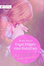Engel tragen rosa Kleidchen (Paradise Animal Clinic 6) (German Edition)