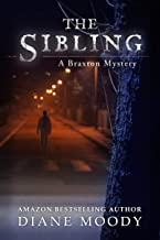 The Sibling (A Braxton Mystery Book 3)