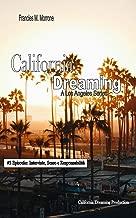 California Dreaming: A Los Angeles Series: (Vol.5)