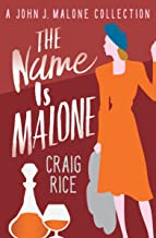 The Name Is Malone (The John J. Malone Mysteries Book 12)