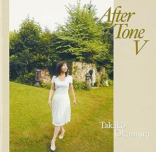 After Tone V