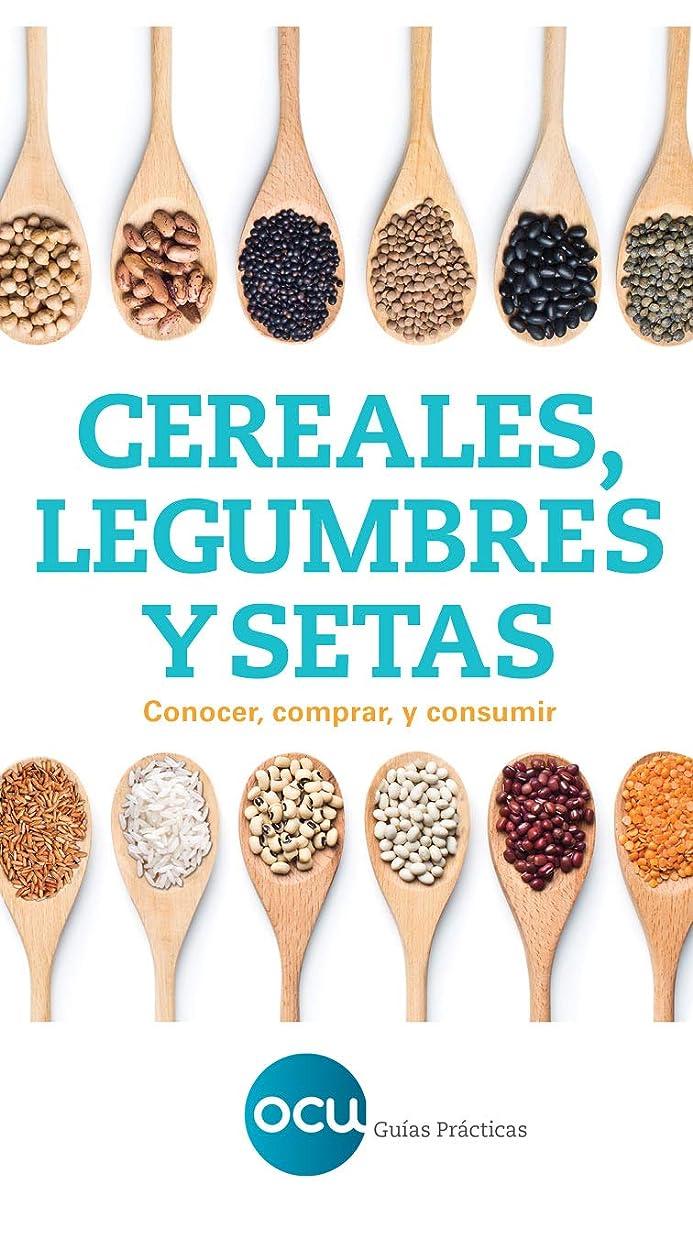 嵐唯物論侵略Cereales, legumbres y setas.: Conocer, comprar y consumir (Spanish Edition)