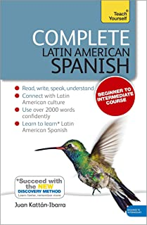 Complete Latin American Spanish Beginner to Intermediate Course: (Book and audio support)