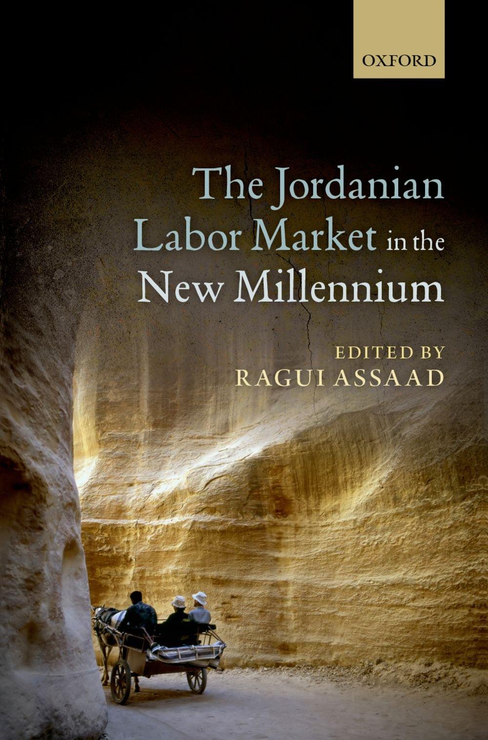 The Jordanian Labor Market in the New Millennium