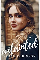 Untainted (The Photographer Trilogy Book 3) Kindle Edition