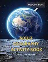 Adult Geography Activity Book for Active Minds: Geography Activity Book with Coloring Trivia Crosswords Word Find and More