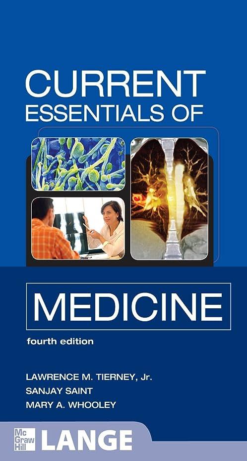 火薬砂利反乱CURRENT Essentials of Medicine, Fourth Edition (LANGE CURRENT Essentials) (English Edition)