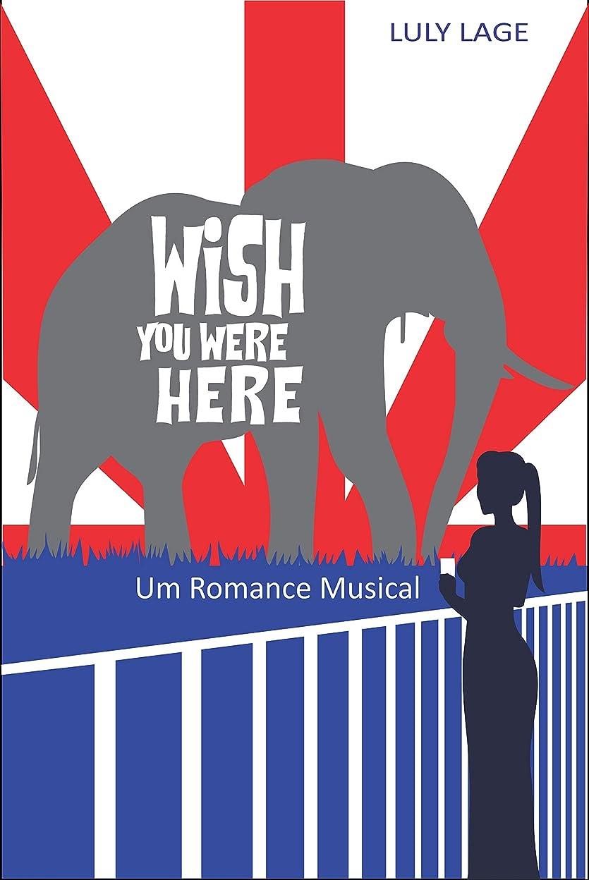 読書をする講義勢いWish You Were Here: Um Romance Musical (Portuguese Edition)