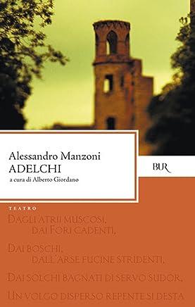 Adelchi (Classici Vol. 71)