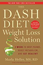 The Dash Diet Weight Loss Solution: 2 Weeks to Drop Pounds, Boost Metabolism, and Get Healthy (Dash Diet Book) PDF