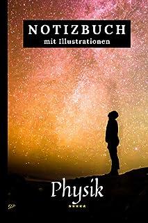 Physik Notizebuch mit Illustrationen: Kariert Schulheft Perfekt für Schule. Machen Sie Ihre Notizen Einzigartig.