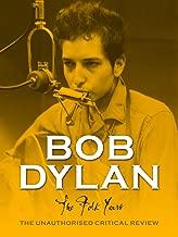 Bob Dylan - The Folk Years
