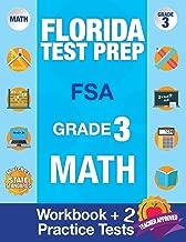 Florida Test Prep FSA Grade 3: Math Workbook & 2 FSA Practice Tests, 3rd Grade Math Workbooks Florida, FSA Practice Test Book Grade 3, FSA Test Grade ... Books (FSA Practice Test Books) (Volume 2)