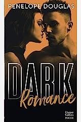 Dark romance : Au-delà de l'interdit, le livre qui va plus loin que le New Adult (&H) (French Edition) Kindle Edition