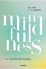 Mindfulness: La atención plena (Spanish Edition) Kindle Edition