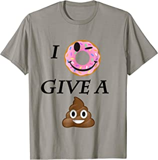 i dont give a poop