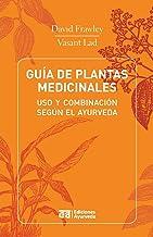 Guia de Plantas Medicinales - USO y Combinacion Segun El