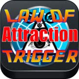 Law Of Attraction Trigger