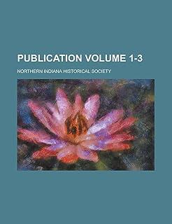 Publication Volume 1-3