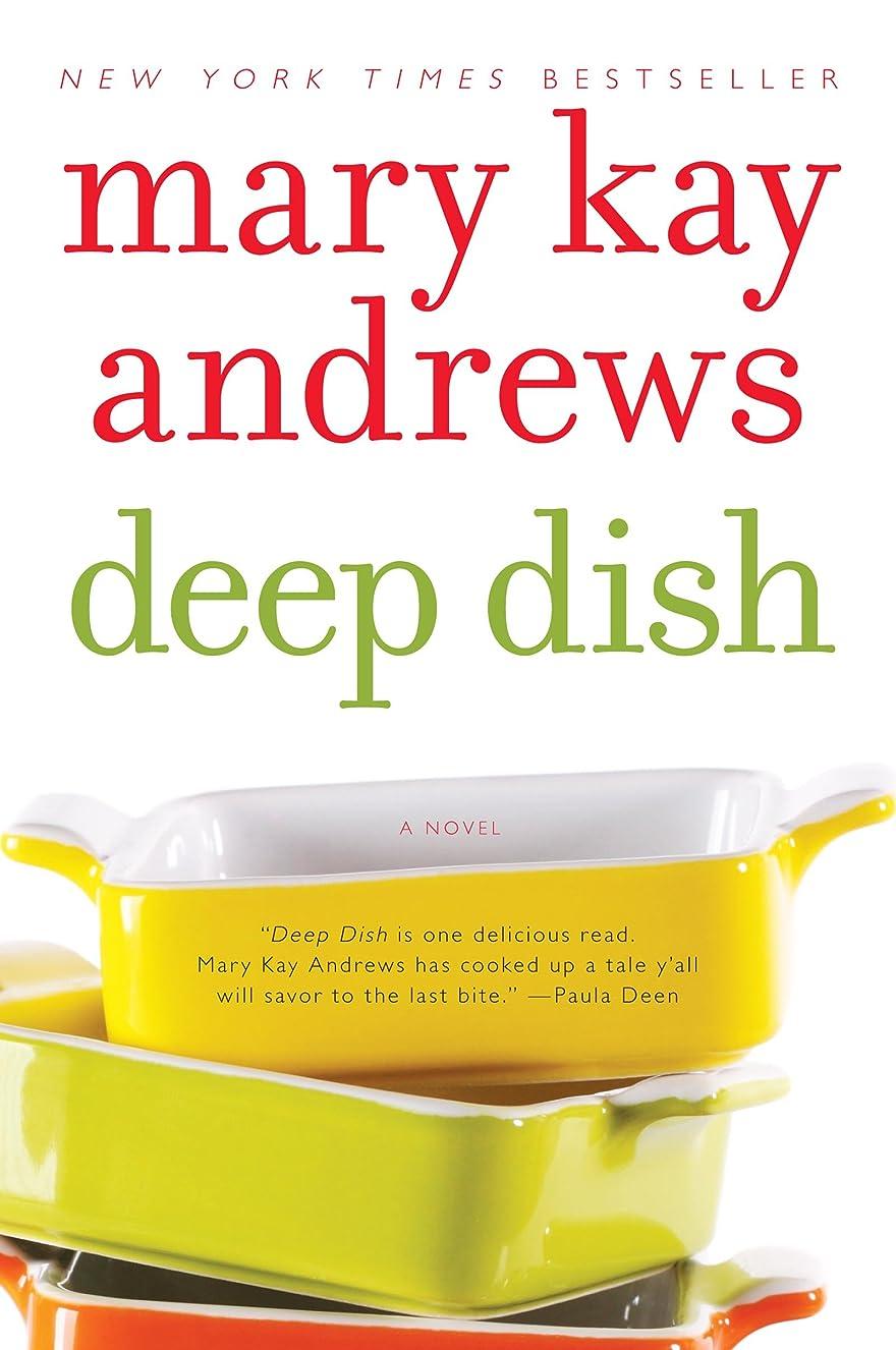 協同インストール暴君Deep Dish: A Novel (English Edition)