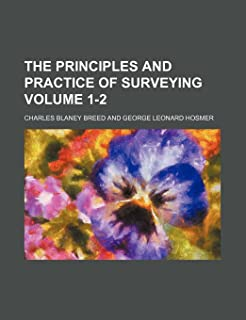 The principles and practice of surveying Volume 1-2