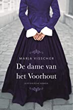 De dame van het Voorhout: Historische roman