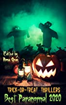 Trick or Treat Thrillers : Best Paranormal 2020 (Trick-or-Treat Thrillers Book 5)