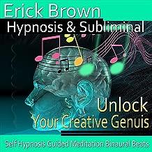 Unlock Your Creative Genius Self Hypnosis Guided Meditation Binaural Beats