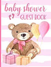 Baby Shower Guest Book: Keepsake for Parents - Guests Sign in and Write Specials Messages to Baby & Parents - Teddy Bear & Pink Cover Design for Girls - Bonus Gift Log Included
