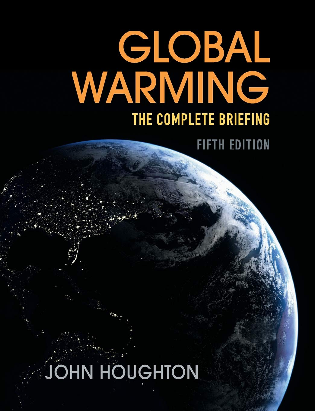 Image OfGlobal Warming: The Complete Briefing