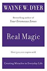 Real Magic: Creating Miracles in Everyday Life Kindle Edition
