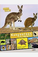Kangourous et compagnie ! (Savoirs juniors) Tapa blanda
