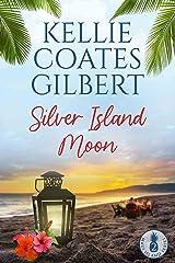 Silver Island Moon (Maui Island Series Book 2) Kindle Edition