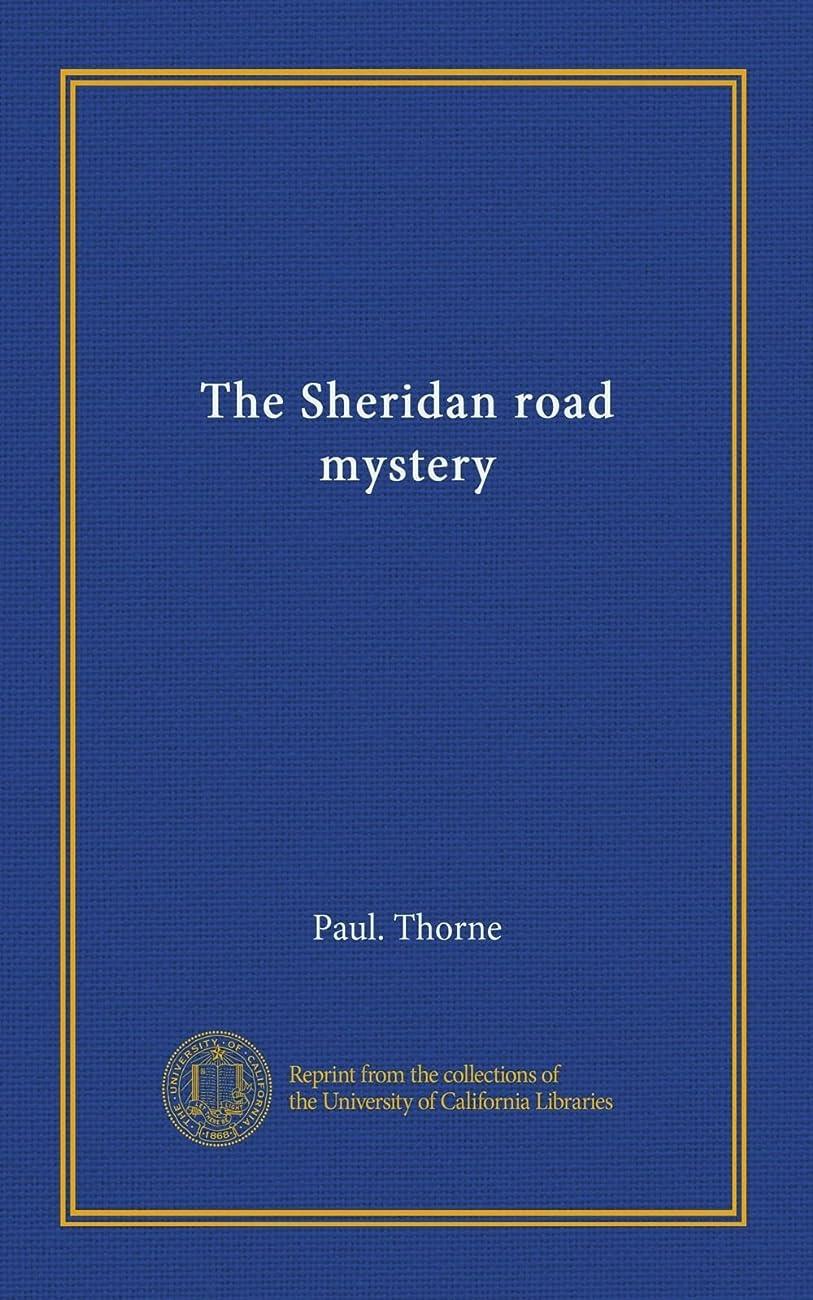 詐欺正直裕福なThe Sheridan road mystery
