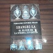 Shangri La El Elixir De La Eterna Juventud Ebook Dragó Fernando Sánchez Amazon Es Tienda Kindle
