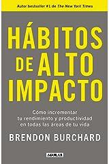 Hábitos de alto impacto (Spanish Edition) Kindle Edition